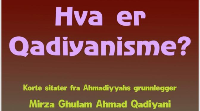 Respons på «Hva er Qadiyanisme?»